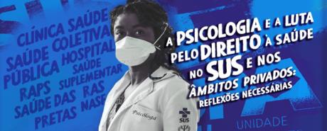 Campanha de julho do CRP-03 traz como tema central a atuação da/o psicóloga/o na saúde