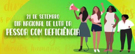 Dia Nacional da Luta pelos Direitos das Pessoas com Deficiência