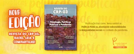 4ª Revista do CRP-03 traz como tema central Políticas Públicas