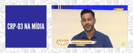 CRP-03 concede entrevista à TV Aratu sobre saúde mental masculina
