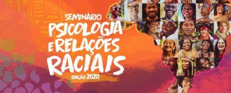 Nesta sexta e sábado (27 e 28/11) ocorre o Seminário Psicologia e Relações Raciais
