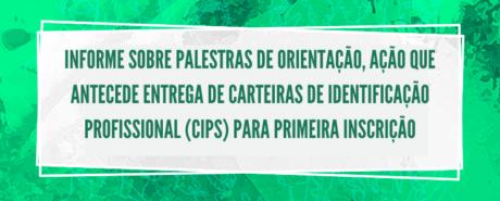 CRP-03 informa sobre Palestras de Orientação, ação que antecede entrega de Carteiras de Identificação Profissional (CIPs) para primeira inscrição