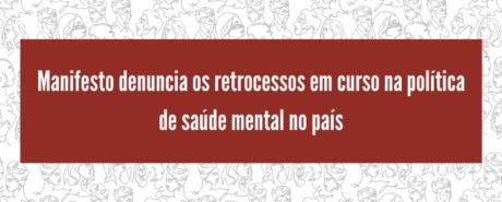 """Nota de Posicionamento do Sistema Conselhos de Psicologia sobre o documento """"Diretrizes para um modelo de atenção integral em saúde mental no Brasil"""""""