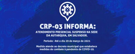 Atendimento presencial segue suspenso até 29 de março