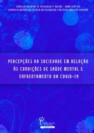 Relatório percepções da sociedade do combate ao enfrentamento do COVID-19