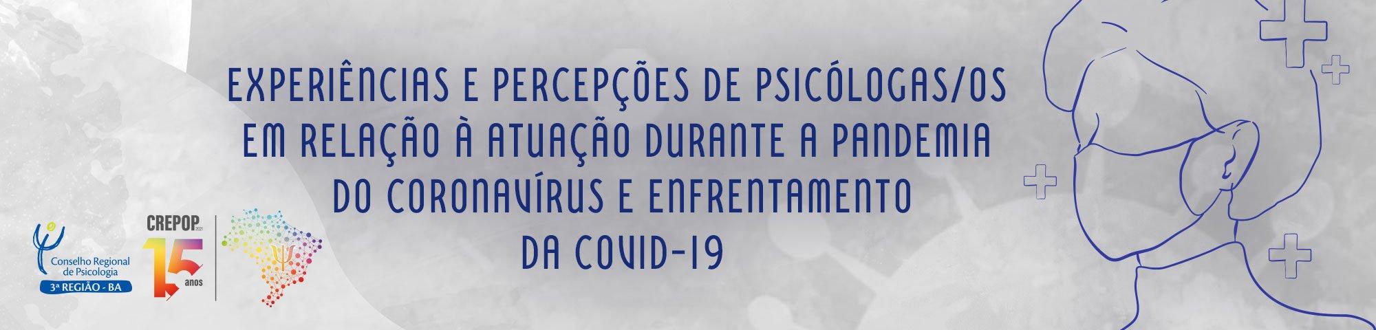 Experiências e percepções de psicólogas no enfrentamento do COVID-19