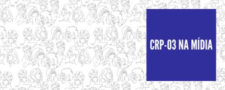 CRP-03 na mídia: Saúde Mental da população LGBTI+